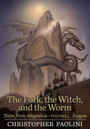 The Fork, The Witch, and The Worm- Christopher Paolini
