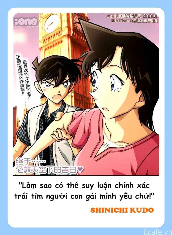 """Ngay tập 72 sau đó, khi lấy lại hình dạng người lớn, Conan (nay đã trở thành Shinichi) đã có màn thổ lộ tình cảm """"chất hơn nước cất"""" với cô bạn thời thơ ấu của mình - Ran Mori tại tháp chuông đồng hồ Big Ben, thành phố London, Anh. Màn tỏ tình """"phong cách thám tử"""" của Shinichi đã khiến cộng đồng mọt truyện vô cùng tâm đắc và trở thành câu thoại phổ biến, được nhắc đi nhắc lại nhiều nhất trong suốt thời gian qua"""